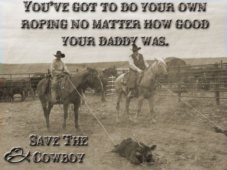 motivational cowboy quotes | Visit us on Facebook at ... | Motivational Quotes