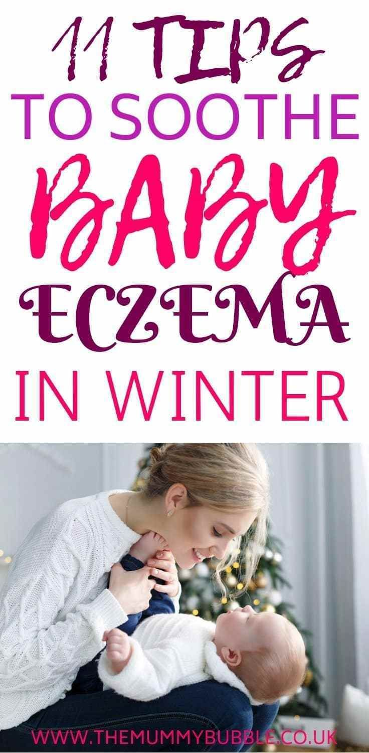 11 Winter Skincare Tips For Babies With Eczema In 2020 Baby Eczema Winter Skin Care Baby Skin Care