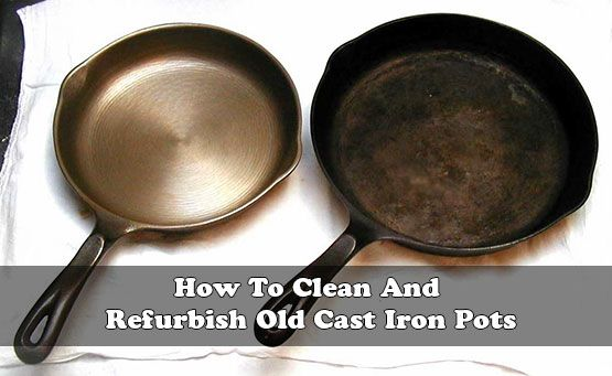 how to clean and refurbish old cast iron pots cleaning pinterest stew ovens and the o 39 jays. Black Bedroom Furniture Sets. Home Design Ideas