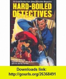 Hard-Boiled Detectives 23 Great Stories from Dime Detective Magazine (9780517060094) Martin H. Greenberg , ISBN-10: 0517060094  , ISBN-13: 978-0517060094 ,  , tutorials , pdf , ebook , torrent , downloads , rapidshare , filesonic , hotfile , megaupload , fileserve