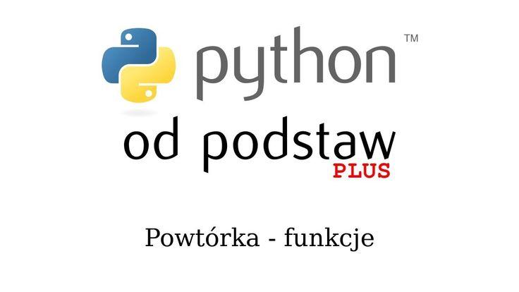 Python od podstaw PLUS - 01 powtórka podstaw - funkcje