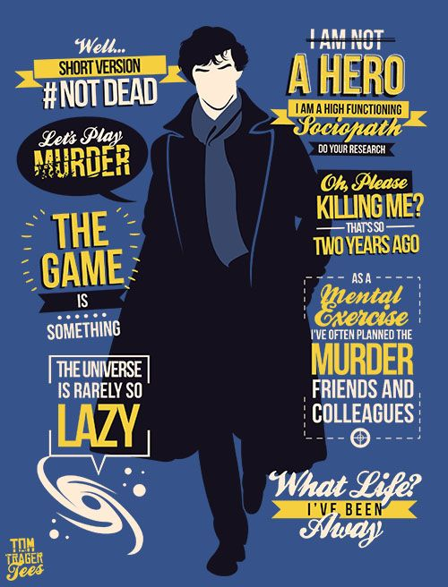 tomtrager:  Sherlock's best quotes from season 3 on one tee!AVAILABLE AThttp://www.redbubble.com/people/tomtrager/works/11404240-not-deadhttps://teepublic.com/show/12729-not-dead