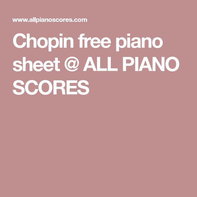 Chopin free piano sheet @ ALL PIANO SCORES