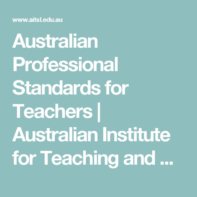 Australian Professional Standards for Teachers | Australian Institute for Teaching and School Leadership