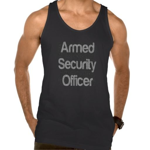 Armed Security Officer Extraordinaire Tank Top Tank Tops