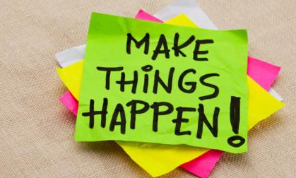 My 5 favorite ways to make things happen in my life