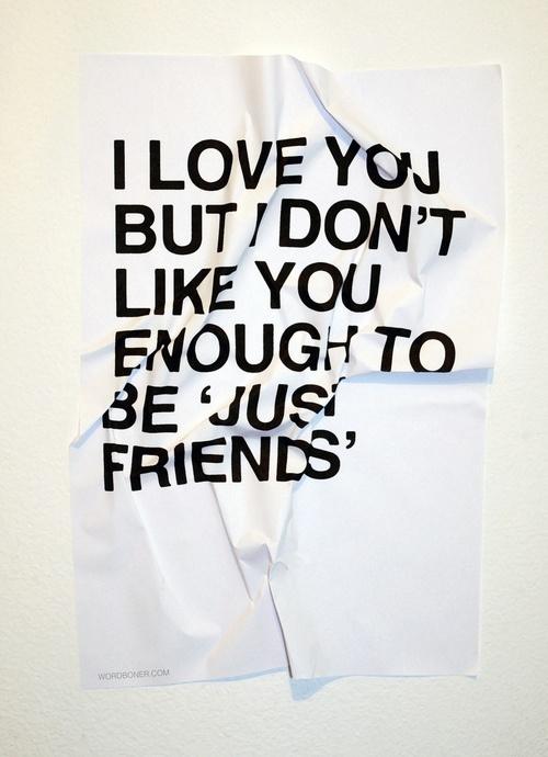 """Just Friends"""