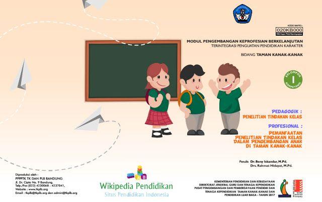 Wikipedia Pendidikan - Baru baru ini pemerintah melalui kemdikbud kembali mengadakan kegiatan untuk Guru PAUD/TK SD SMP SMA dan SMK diseluruh Indonesia dalam rangka tindak lanjut dari kegiatan PKG di tahun yang lalu. Kegiatan yang dimaksud yakni PKB (Pengembangan Keprofesian Berkelanjutan) yang terintegrasi penguatan pendidikan karakter yang menurut kabar dilaksanakan secara online. PKB itu sendiridilaksanakan dalam upaya mewujudkan guru yang profesional bermatabat dan sejahtera; sehingga…