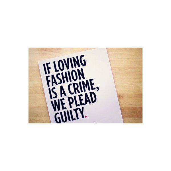 Love Quotes Clothing Glamorous 174 Best Fashion Quotes Images On Pinterest  Fashion Quotes