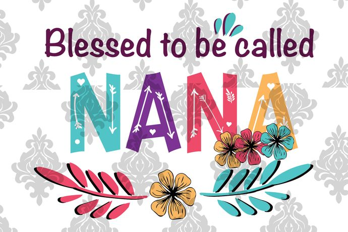 Download Blessed to be called nana svg, mothers day svg, mothers ...