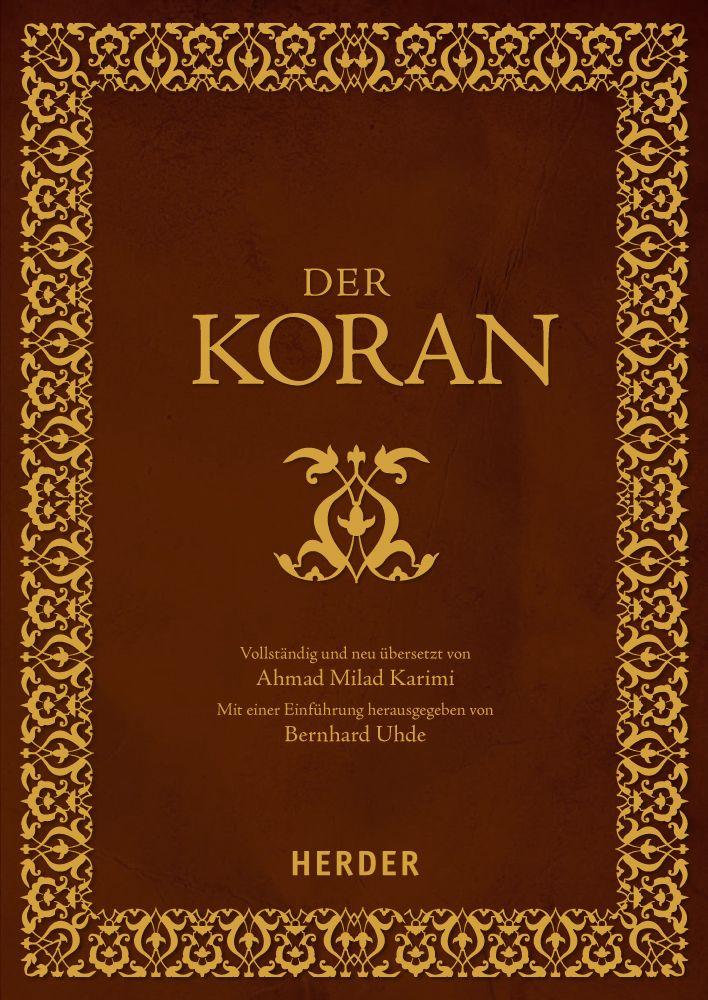 Volksausgabe des neu von Milad Karimi übersetzten  Korans.