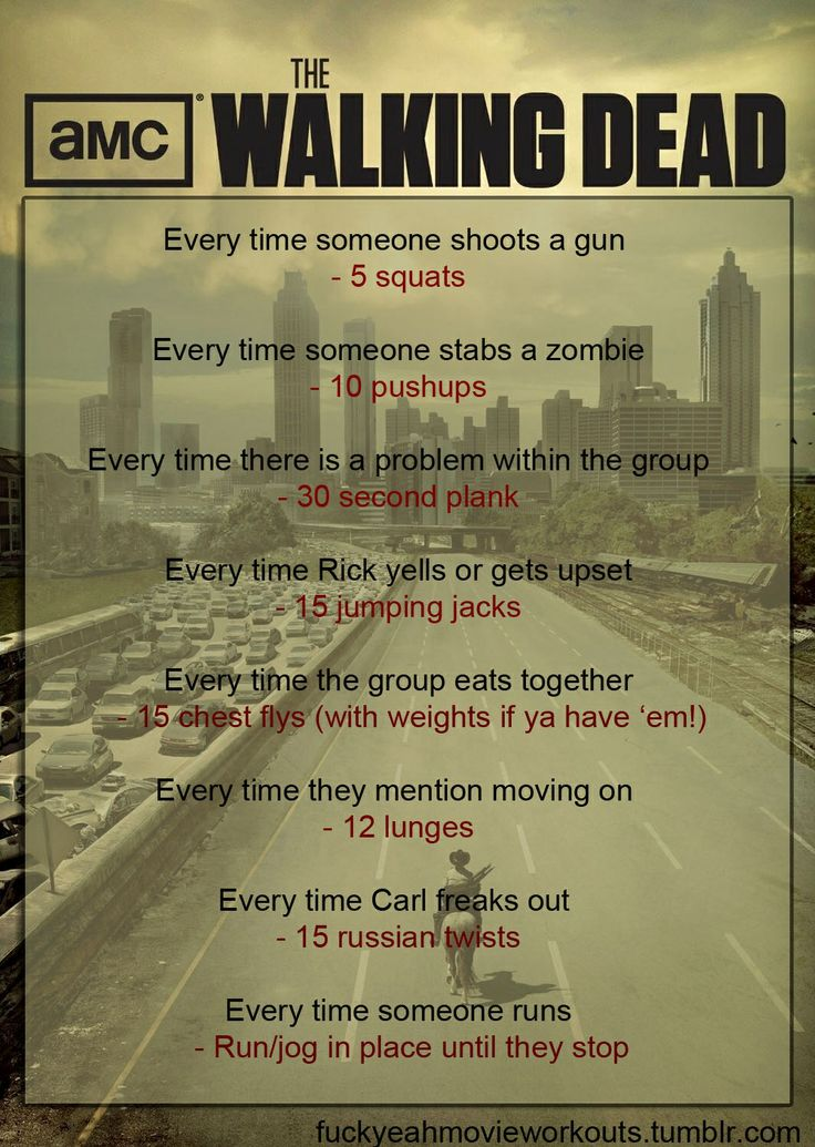 Walking dead workout!!! Going to do this the next time I watch the show:)