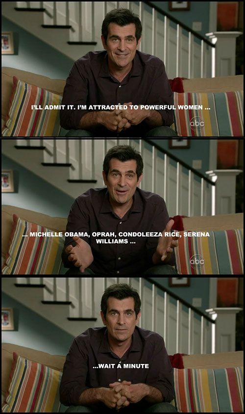So Phill has a thing for...: Modern Families, Power Women, Quote, Giggl, Movie, Funny Stuff, Hilarious, Smile, Phil Dunphy