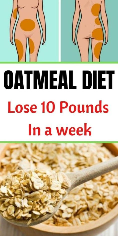 7-Day Oatmeal Diet Plan To Lose up 10 Pounds In a Week # ...