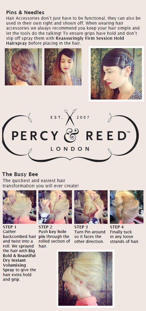 Flawless style and easy to do! Try Percy & Reed's Pins & Needles and The Busy Bee looks.