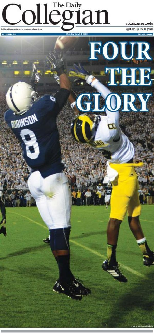 PENN STATE – NEWSWORTHY – Penn State vs Michigan on Homecoming, October 12, 2013. Daily Collegian Front Page after the Michigan game.