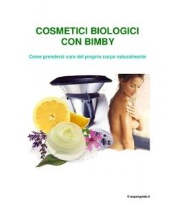 Cosmetici Biologici Con Il Bimby