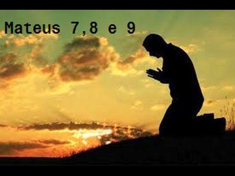 livro de Mateus Capitulos 7 ao 9