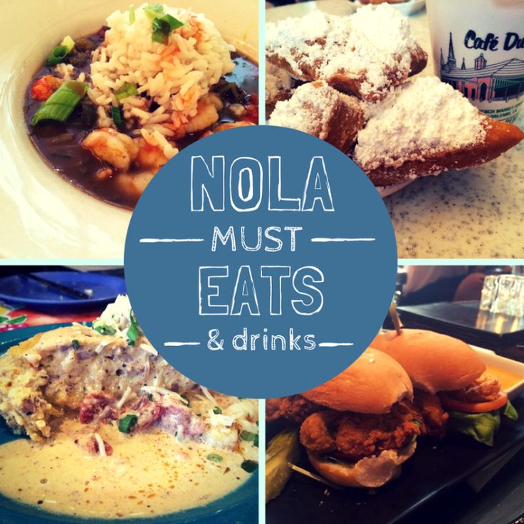 New Orleans must eats