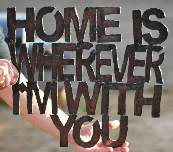 Custom Wall Sign, Home is Wherever I'm With You Sign, Metal Wall Sign, Metal Sign, Apartment Decor on Etsy, $90.00