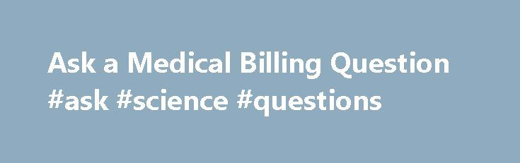 Ask a Medical Billing Question #ask #science #questions http://ask.nef2.com/2017/05/02/ask-a-medical-billing-question-ask-science-questions/  #ask medical questions # We have several physical therapy clinics which fall under the umbrella of one TIN number. One Medicare group number but the therapist are credentialed individually. The credentialing coordinator has gotten NPI for all clinic locations, however the billing for all clinics are done by one central office. Should these clinics be…