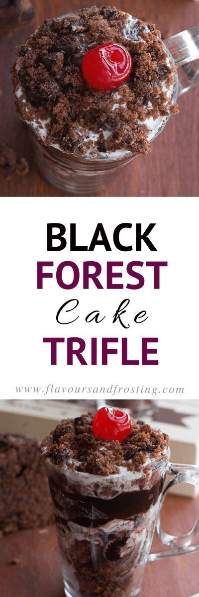 Black Forest Cake Trifle made in a glass. It tastes the same as the real deal, but it´s so much faster to make! If you love Black Forest Cake, you´ll love this Recipe!   Recipe by http://FlavoursandFrosting.com