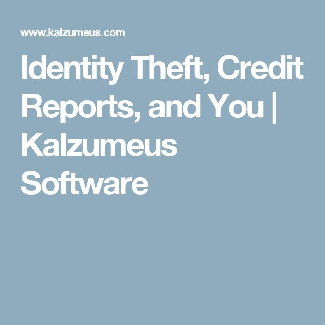 Identity Theft, Credit Reports, and You | Kalzumeus Software
