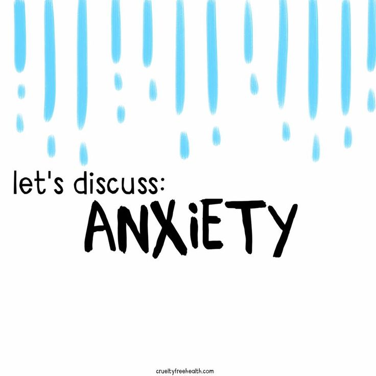 LET'S DISCUSS: ANXIETY