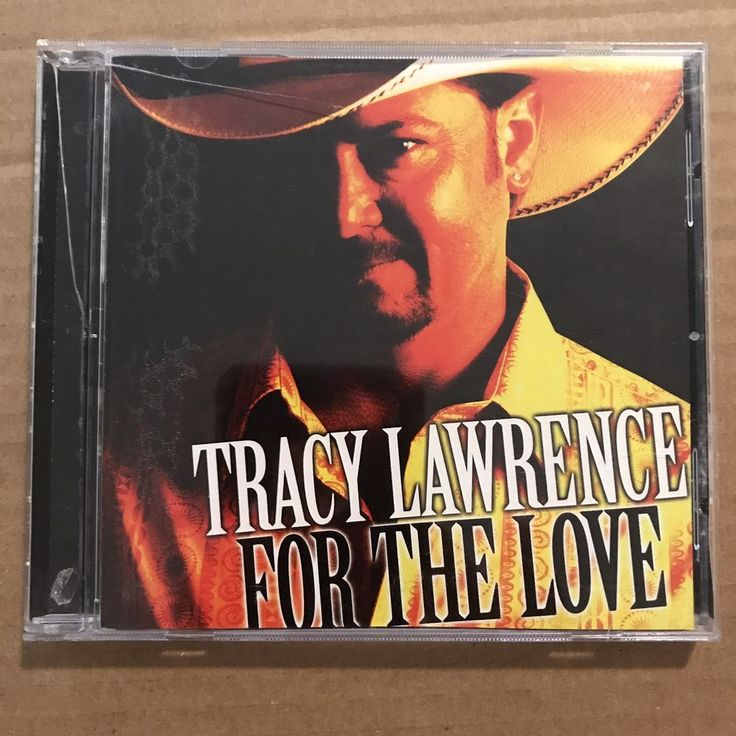 Tracy Lawrence For the Love CD 2007 | Music, CDs | eBay!