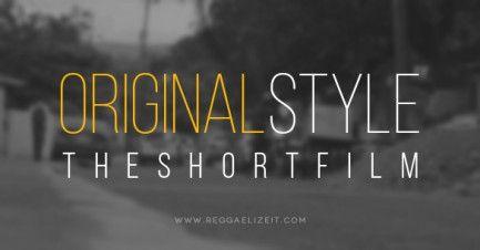 Original Style - The Short Film