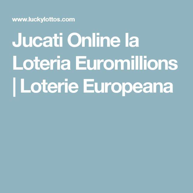 Jucati Online la Loteria Euromillions | Loterie Europeana