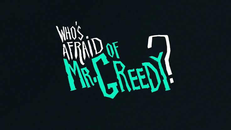 'Who's Afraid of Mr Greedy?' (2011) by Simon Boucachard, Jean Baptiste Cumont, Sylvain Fabre, Guillaume Fesquet, Adeline Grange, Maxime Mary and Julien Rossire