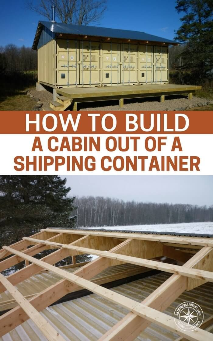 How To Build A Cabin Out Of A Shipping Container - Shipping containers are worth their weight in gold in my opinion, they can be purchased for cheap, they are very strong compared to regular built structures and best of all, they can be buried and made into a bunker. (when reinforced properly) | Posted by: SurvivalofthePrepped.com