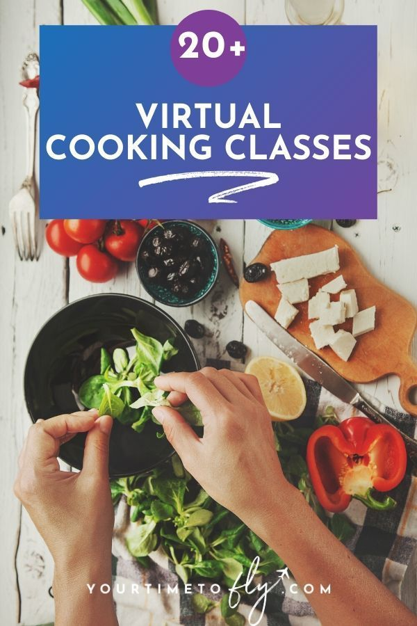 20 Virtual Cooking Classes To Make Cooking At Home Fun Again Cooking Classes Cooking Class Kitchen Online Cooking Classes