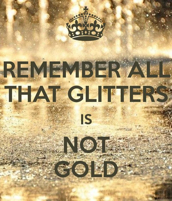 """Speech on """"All that glitters is not gold"""""""