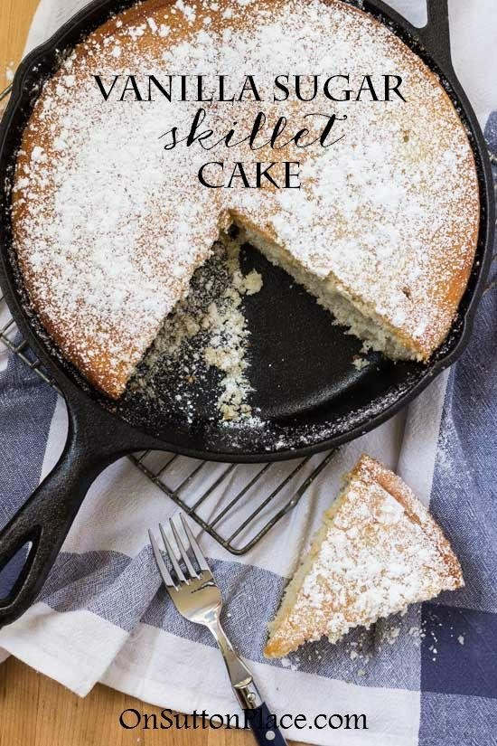 This Vanilla Sugar Skillet Cake Recipe is baked in a cast iron skillet and uses basic pantry ingredients. It's light, moist and delicious!