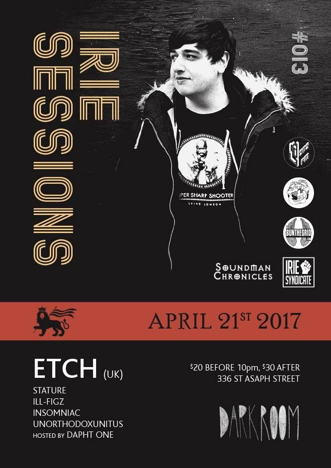 Irie Sessions presents Etch