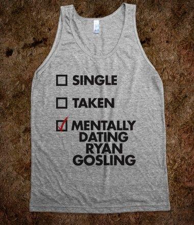 Mentally Dating Ryan Gosling (Tank)