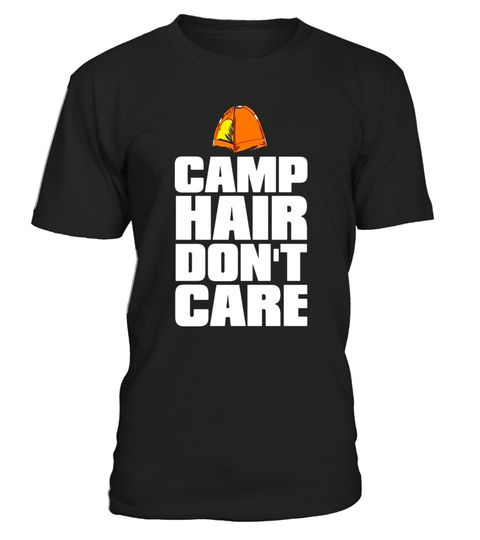 "# Camp Hair Dont Care T Shirt-Funny Camper Sayings Tees .  Special Offer, not available in shops      Comes in a variety of styles and colours      Buy yours now before it is too late!      Secured payment via Visa / Mastercard / Amex / PayPal      How to place an order            Choose the model from the drop-down menu      Click on ""Buy it now""      Choose the size and the quantity      Add your delivery address and bank details      And that's it!      Tags: This funny novelty tee with…"
