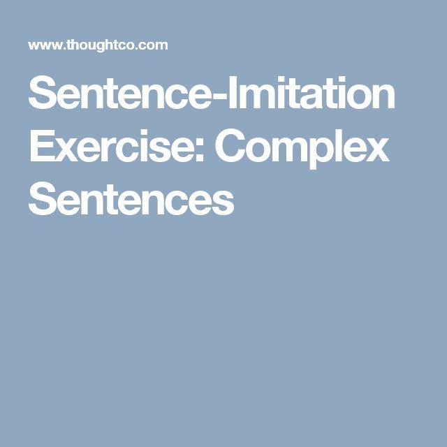 Sentence-Imitation Exercise: Complex Sentences