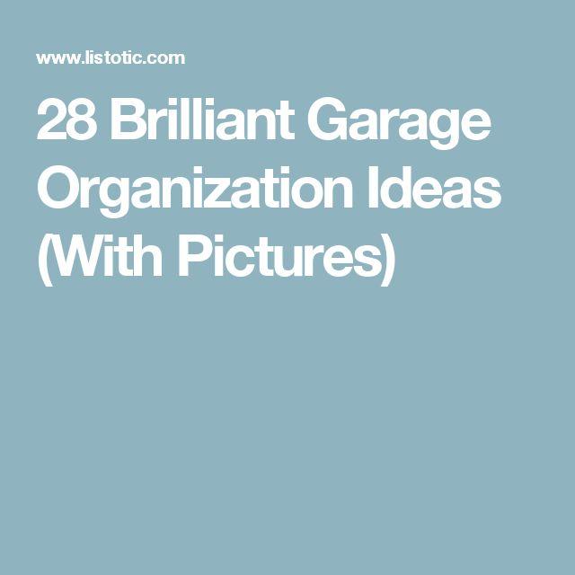28 Brilliant Garage Organization Ideas (With Pictures)