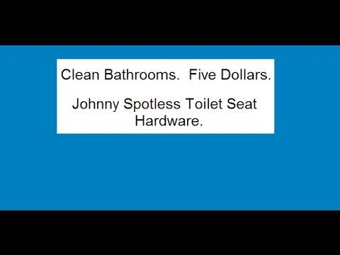Johnny Spotless Quick Release Toilet Seat Hardware.  Wow!  I raised four boys.  I needed this!