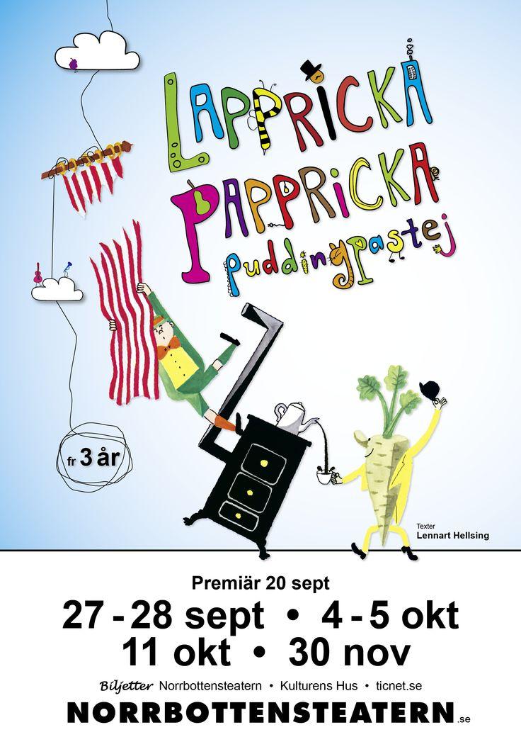 """Affischen till """"Lappricka Pappricka puddingpastej"""". Grafisk design Linda Sinkkonen. Bild på Krakel Spektakel från Lennart Hellsings böcker, illustratör Paul Ströyer. #lapprickapappricka #affisch #poster"""
