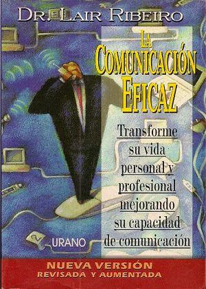 """Descargar """"La comunicación eficaz"""" por Dr. Lair Ribeiro"""