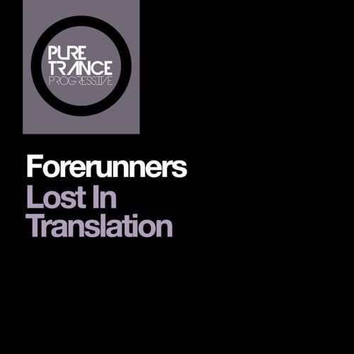 Forerunners - Lost In Translation (Extended Mix) by Black Hole Recordings