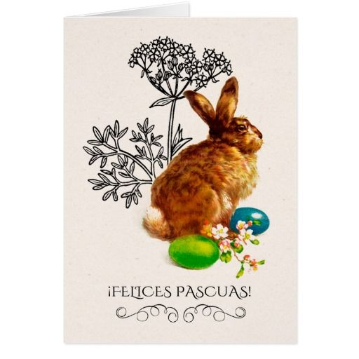 Felices Pascuas. Customizable Easter Greeting Cards in Spanish with a vintage Easter Bunny postcard image. Matching cards in various languages, postage stamps and other products available in the Holidays / Easter Category of the oldandclassic store at zazzle.com