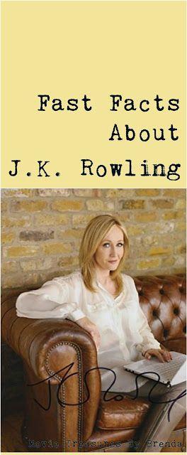 Movie Treasures By Brenda: J.K. Rowling Fast Facts from @treasuresbybren