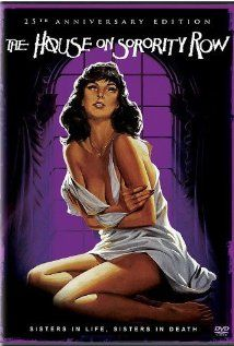 The House on Sorority Row (1983)| After a seemingly innocent prank goes horribly wrong, a group of sorority sisters are killed one by one in their sorority house during a party for their graduation