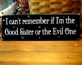 sister: Laughing, My Sisters, Folk Art, Wood Signs, Quote, Funny, Paintings Wood, Wizards Of Oz, Primitive Signs