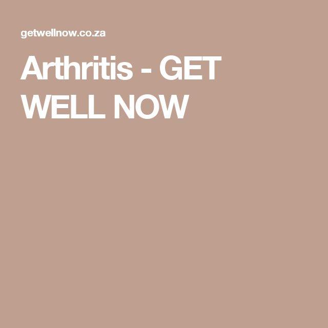 Arthritis - GET WELL NOW